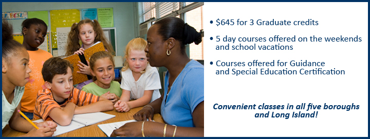 graduate courses for teachers, special ed, guidance